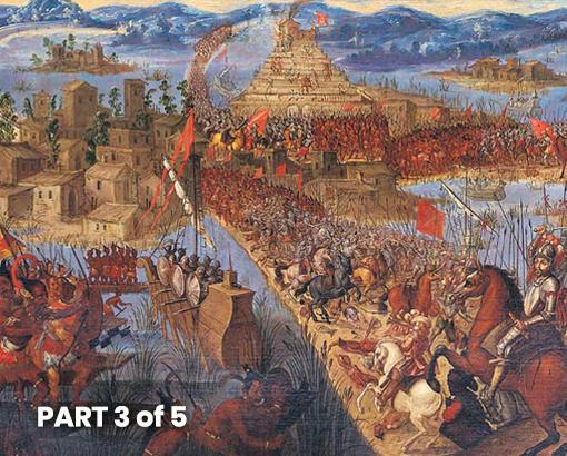 Crusade to Tenochtitlan - Part 3